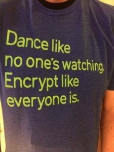 Dance like no one watching Encrypt - Security